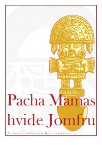 Forsiden til Pacha Mamas hvide Jomfru.